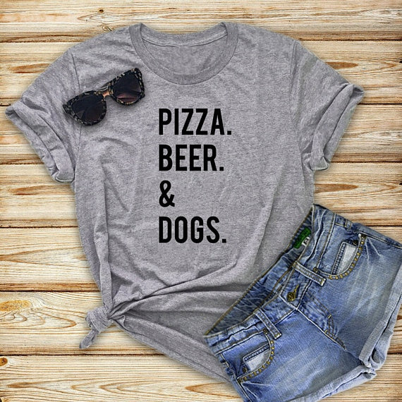 Pizza, Beer & Dogs Funny T-Shirt Summer Casual t shirt Fashion Clothes Cool tees Tops Dog Mom tshirt Drop Ship - Scruffy Chic