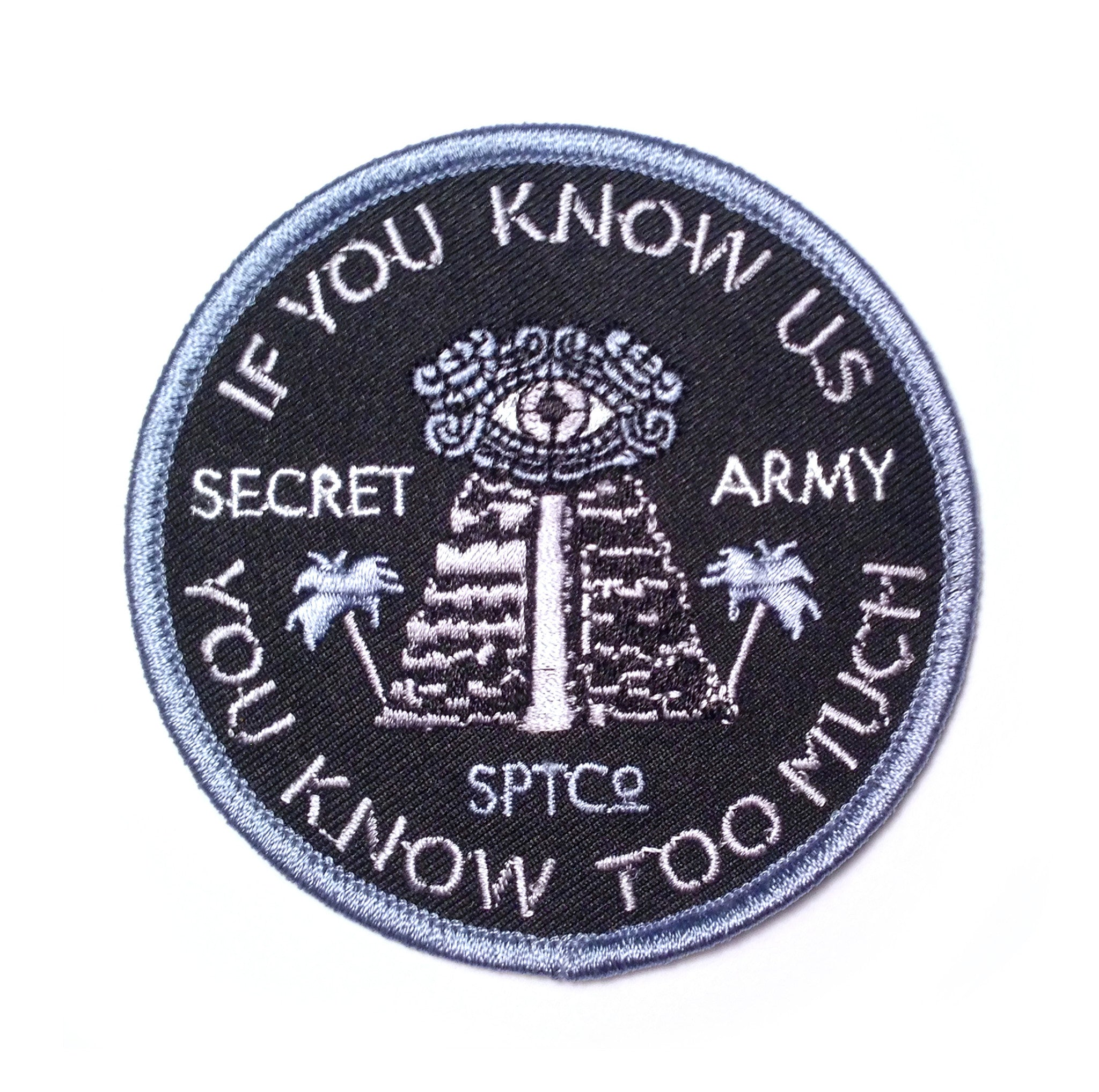 "The Secret Army ""Know Too Much"" Patch"