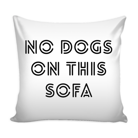 x No Dogs on This Sofa.. - Pupvision