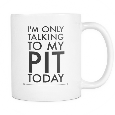Im Only Talking To My Pit Today - Pupvision - 1