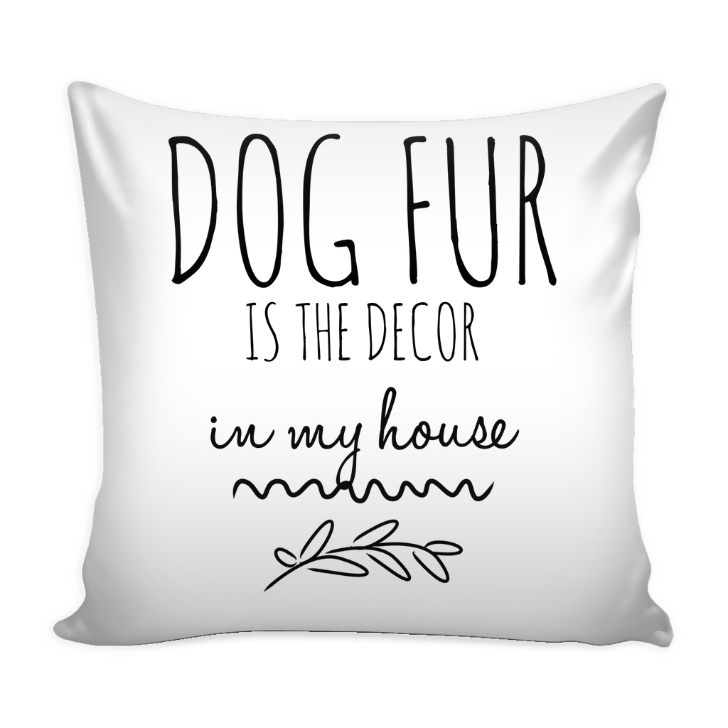 xDog Fur is The Decor in My House. - Pupvision