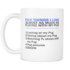 Five Things I Like (pug) - Pupvision - 2