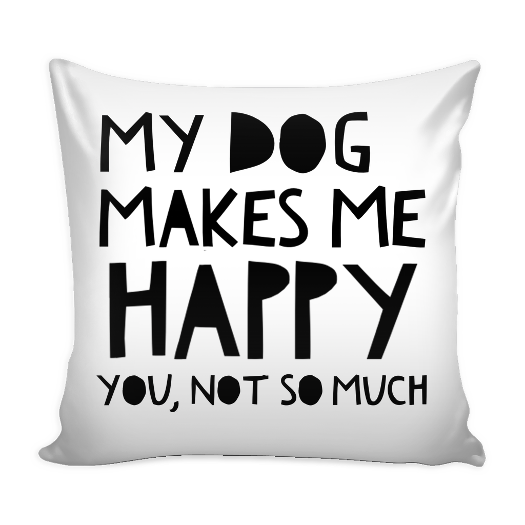 xMy Dog makes me Happy... - Pupvision