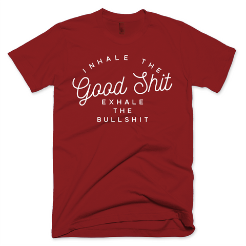 Inhale the Good Shit, Exhale the Bullshit - Pupvision - 1