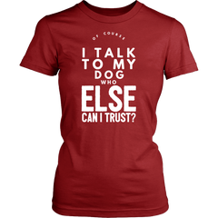 Of Course I Talk to my Dog - Pupvision - 14
