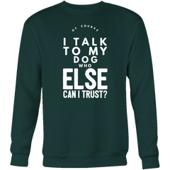 Of Course I Talk to my Dog - Pupvision - 7