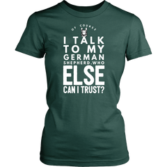 Of Course I Talk to my German Shepherd.. - Pupvision - 15