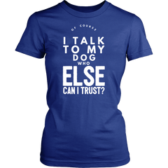 Of Course I Talk to my Dog - Pupvision - 13
