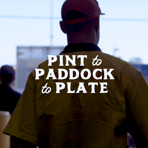From Pint to Paddock to Plate
