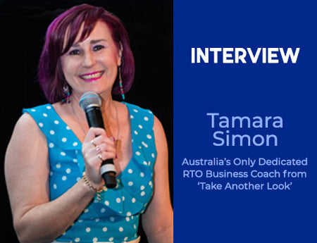 Interview: Tamara Simon: Australia's Only Dedicated RTO Business Coach from 'Take Another Look'.