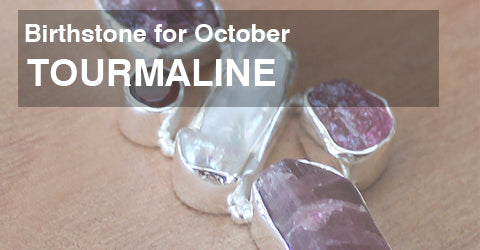 Birthstone for October: Tourmaline Jewellery