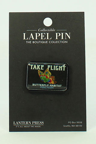 """Take Flight"" Butterfly Habitat Collectible Pin"