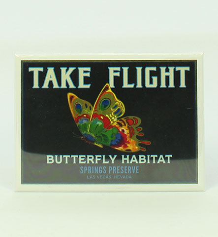 "Magnet with black ""Take flight Butterfly Habitat"" design"