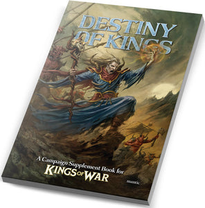 Kings of War Campaign Book: The Destiny of Kings