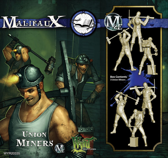 Malifaux Arcanists: Union Miners