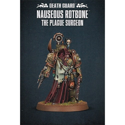 Warhammer 40K: Death Guard - Nauseous Rotbone the Plague Surgeon