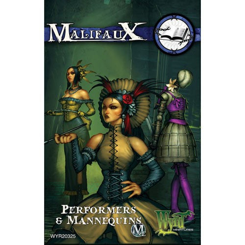 Malifaux Arcanists: Performers & Mannequins