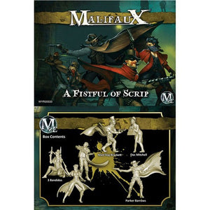 Malifaux Outcasts: A Fistful of Scrip (Parker Barrows crew)