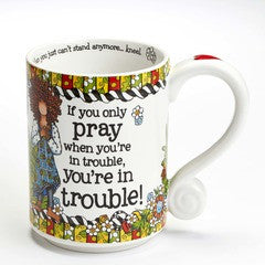 If You Only Pray mug by Suzy Toronto