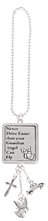 Never drive faster than your guardian angel can fly - rectangular car charm