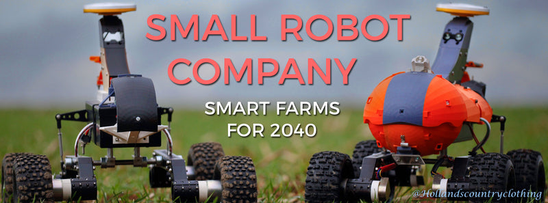 SMALL ROBOT COMPANY | SMART FARMS FOR 2040