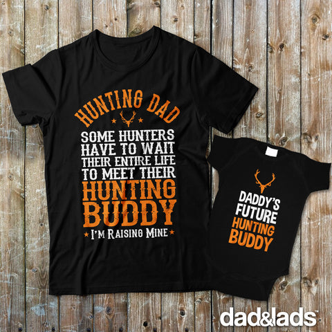 Hunting Dad and Daddy's Future Hunting Buddy Matching Father Son Shirts - Dad and Lads