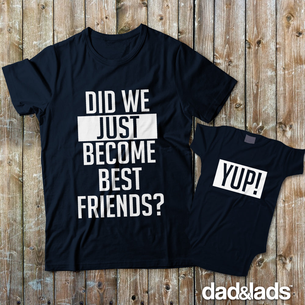 9af84382f3 Did We Just Become Best Friends Set | Matching T-Shirts for Dad and Baby