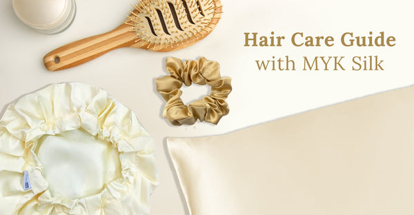 Hair Care Guide with MYK Silk