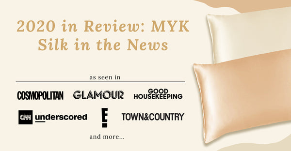 2020 In Review: MYK Silk In The News