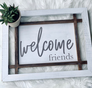 Welcome Window Pane Sign