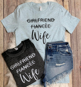 Girlfriend Fiancée Wife Tees
