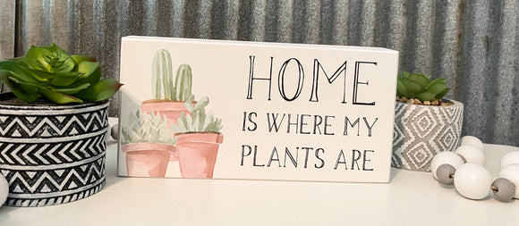 Where my plants are-Shelf Sitter