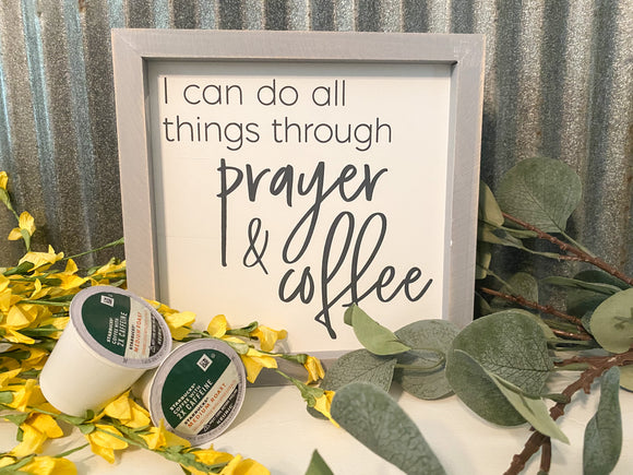 Prayer and Coffee Sign
