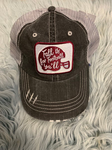 Trucker Hat : Fall is for Football Ya'll (Maroon)