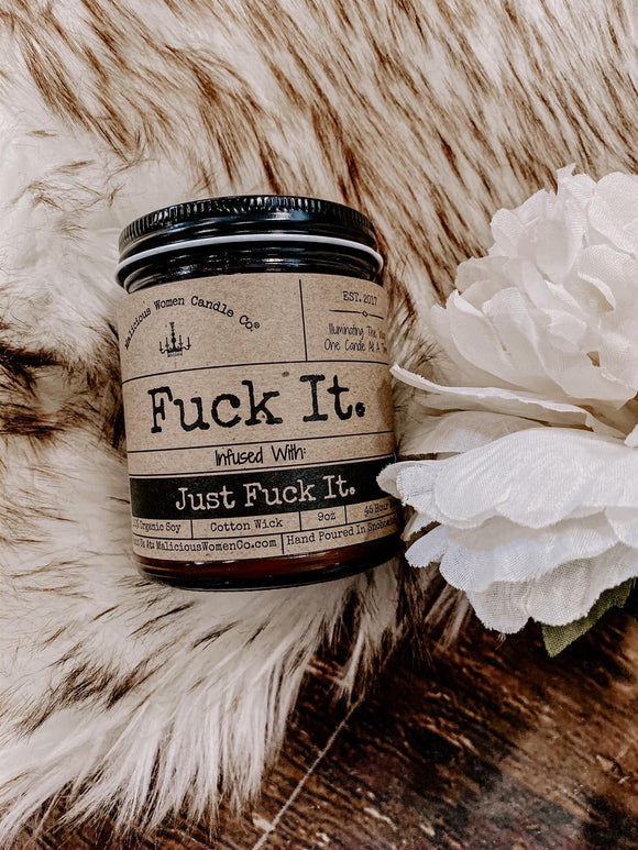 Fuck It Candle
