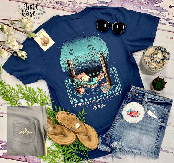 Lily Grace: Chill Out Tee