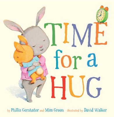 bedtime books - Time for a Hug by Phillis Gershator and Mim Green