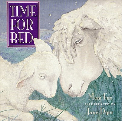 bedtime books - Time for Bed by Mem Fox