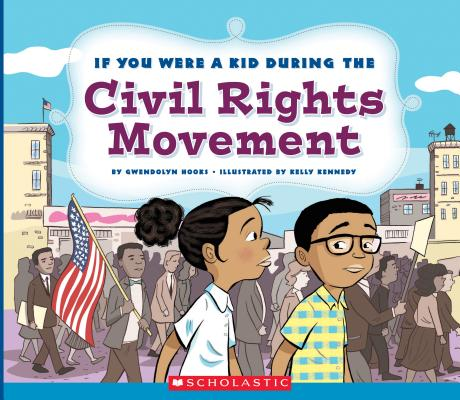 Black history books - If You Were a Kid During the Civil Rights Movement
