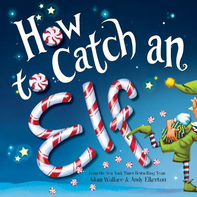 Christmas books - How to Catch an Elf