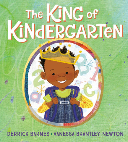 First Day of School Books: The King of Kindergarten