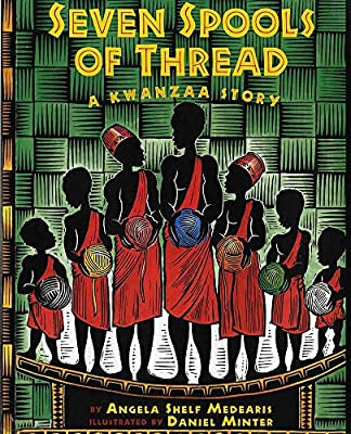 Kwanzaa book - Seven Spools of Thread