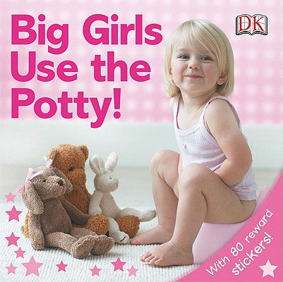 """""""Big Girls Use the Potty!"""" book cover"""