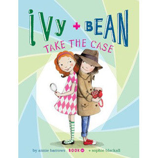 Ivy and Bean Book 10 - Take the case - Chronicle Books - eBeanstalk
