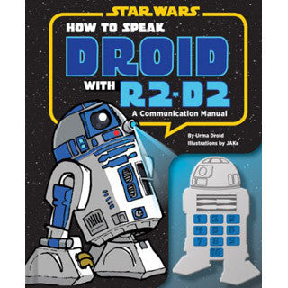 How To Speak Droid W R2D2 - Chronicle Books - eBeanstalk