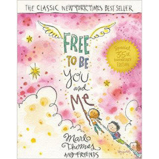 Free to Be...You and Me Hardcover 35th Anniversary Edition - Scholastic - eBeanstalk