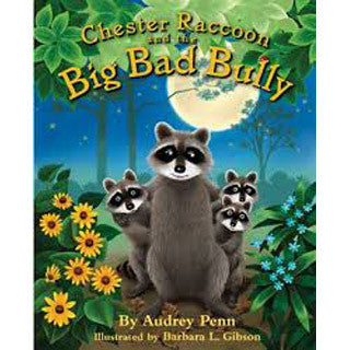 Chester Raccoon and the Big Bad Bully - Scholastic - eBeanstalk