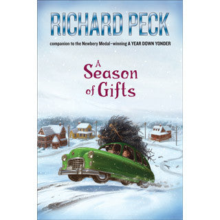 A Season of Gifts by Richard Peck - eBeanstalk