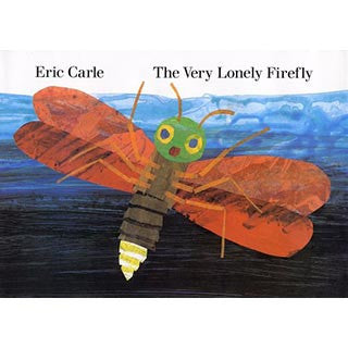 Eric Carle The Very Lonely Firefly - Eric Carle - eBeanstalk