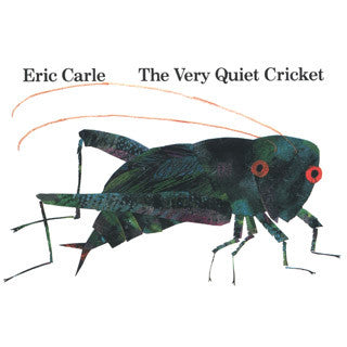 Eric Carle The Very Quiet Cricket - Eric Carle - eBeanstalk